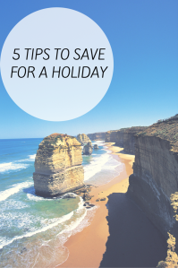 Tips to save for a holiday