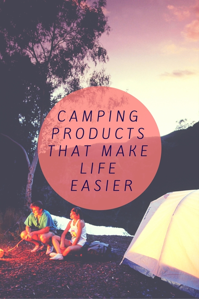 CAMPING PRODUCTS THAT MAKES LIFE EASIER