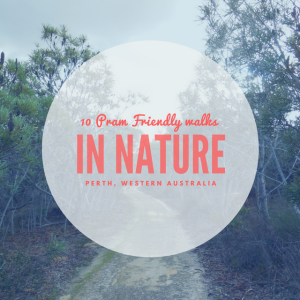 10-pram-friendly-walks-in-nature-in-perth