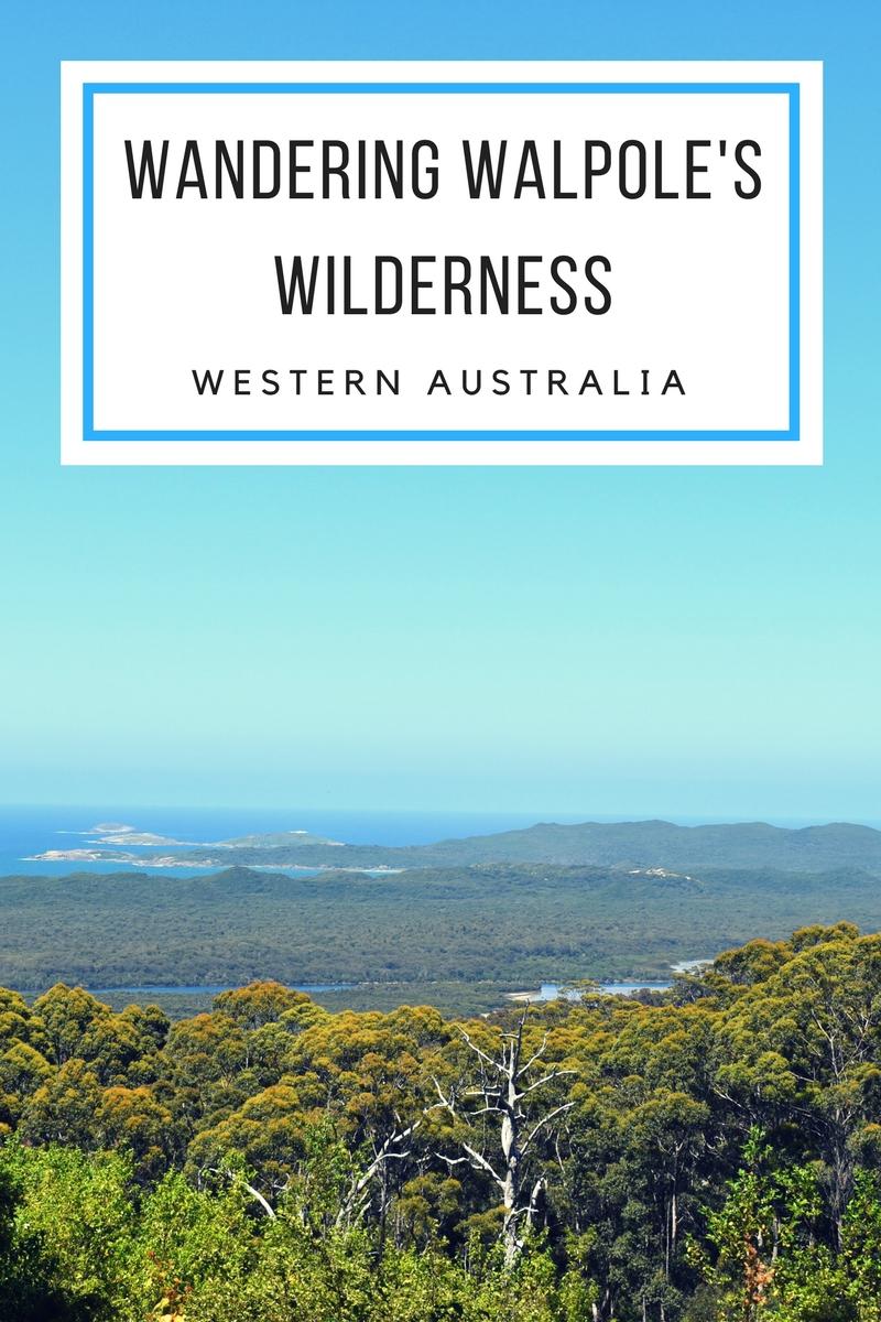Wandering Walpole's Wilderness WA.jpg