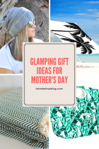 Glamping Gift Ideas for Mother's Day